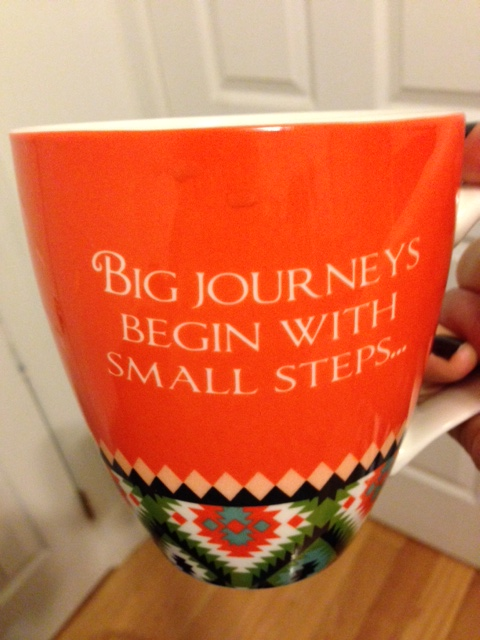 My favorite mug, great quote and filled with the good stuff